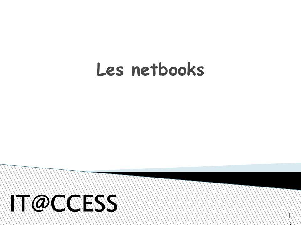 Les netbooks IT@CCESS 12