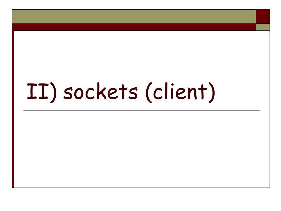 II) sockets (client)