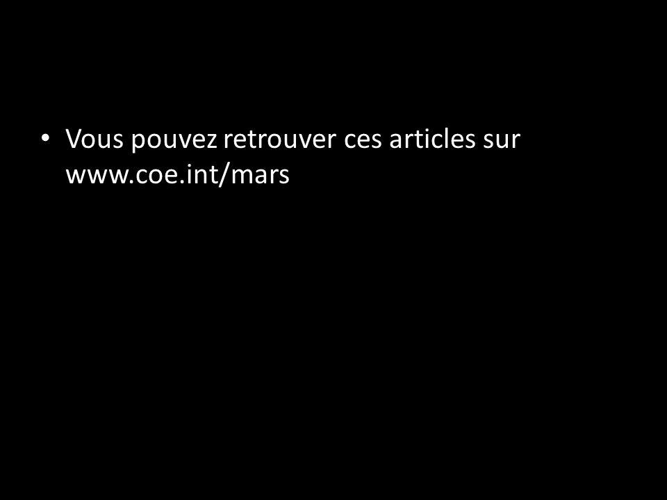 Vous pouvez retrouver ces articles sur www.coe.int/mars