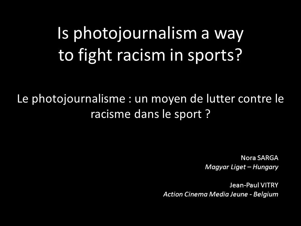 Is photojournalism a way to fight racism in sports.