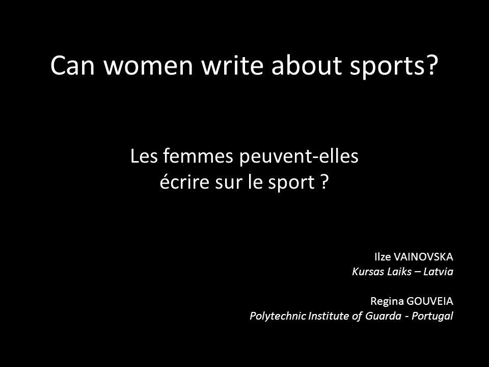 Can women write about sports. Les femmes peuvent-elles écrire sur le sport .