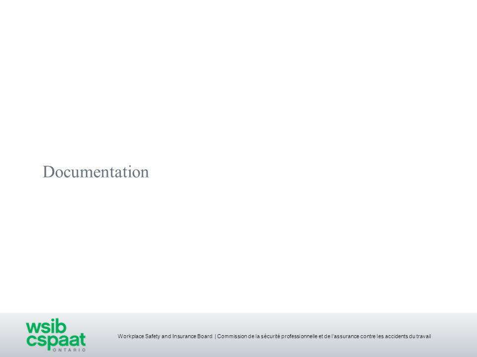 Workplace Safety and Insurance Board | Commission de la sécurité professionnelle et de lassurance contre les accidents du travail Documentation