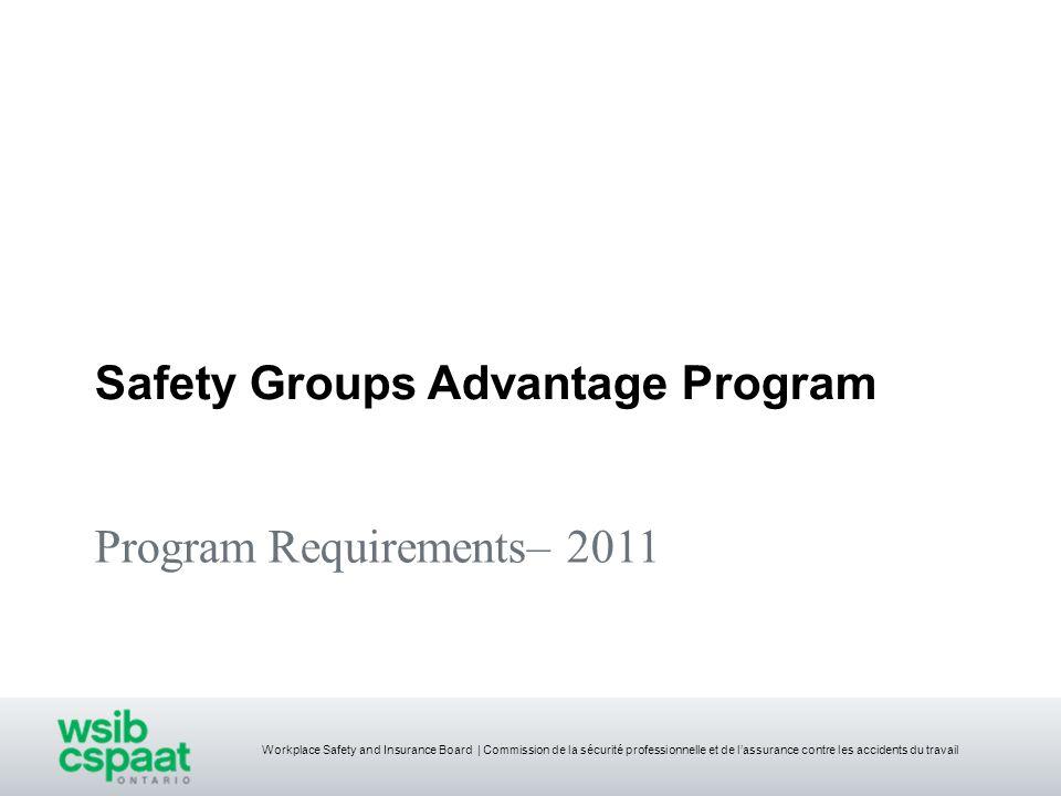 Workplace Safety and Insurance Board | Commission de la sécurité professionnelle et de lassurance contre les accidents du travail Program Requirements