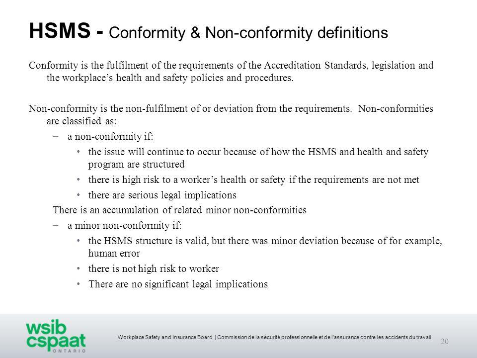 Workplace Safety and Insurance Board | Commission de la sécurité professionnelle et de lassurance contre les accidents du travail HSMS - Conformity &
