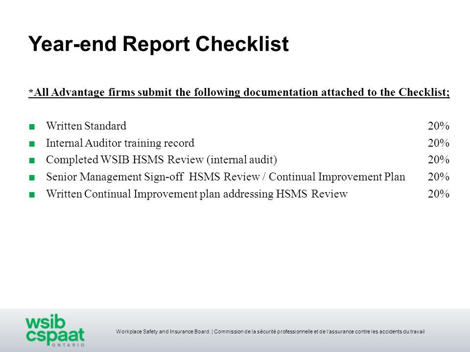 Workplace Safety and Insurance Board | Commission de la sécurité professionnelle et de lassurance contre les accidents du travail Year-end Report Chec