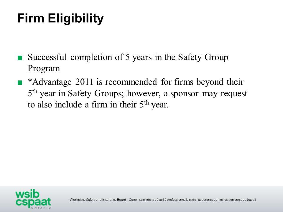 Workplace Safety and Insurance Board | Commission de la sécurité professionnelle et de lassurance contre les accidents du travail Firm Eligibility Suc