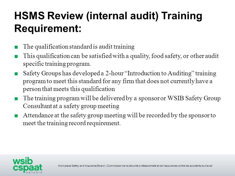 Workplace Safety and Insurance Board | Commission de la sécurité professionnelle et de lassurance contre les accidents du travail HSMS Review (interna
