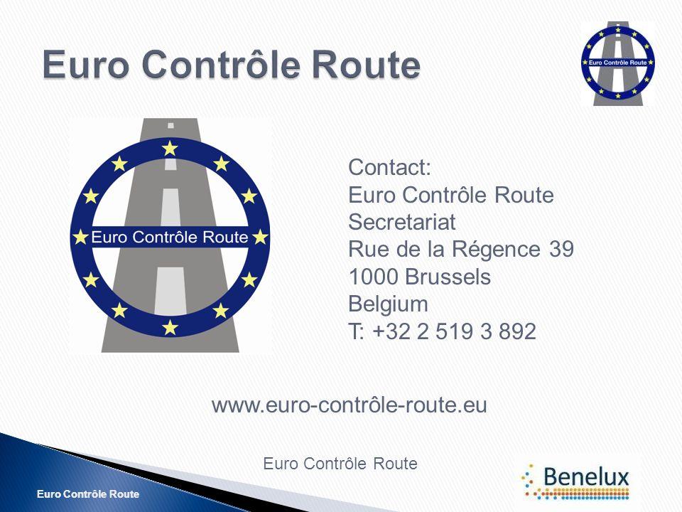 Euro Contrôle Route Contact: Euro Contrôle Route Secretariat Rue de la Régence 39 1000 Brussels Belgium T: +32 2 519 3 892 www.euro-contrôle-route.eu