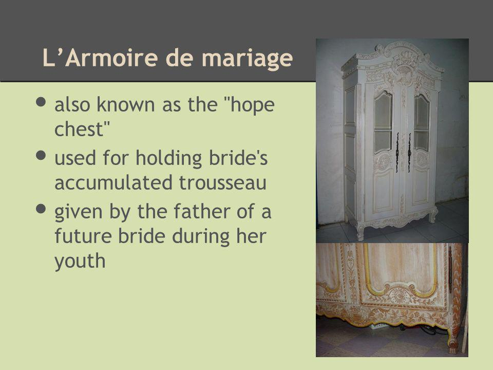 LArmoire de mariage also known as the