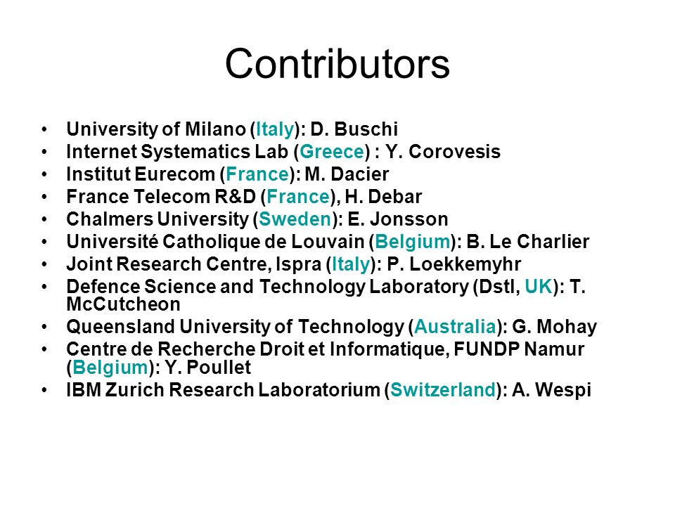Contributors University of Milano (Italy): D. Buschi Internet Systematics Lab (Greece) : Y.