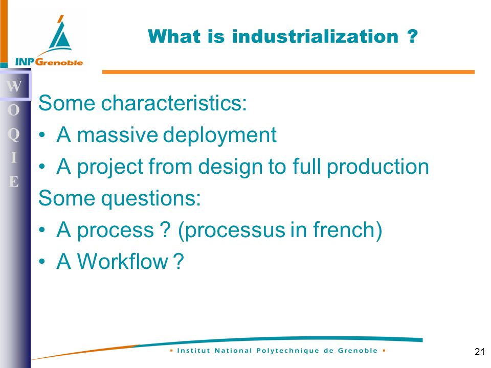 21 What is industrialization .