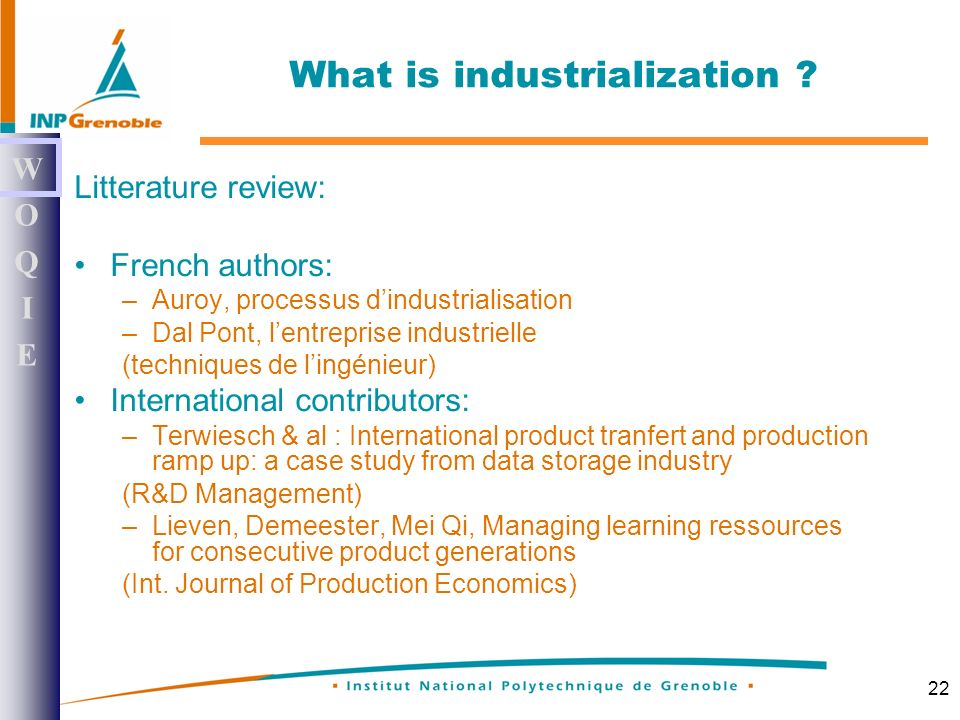 22 What is industrialization .
