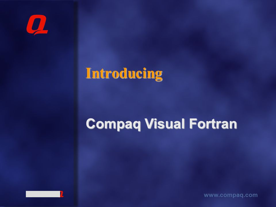 www.compaq.com Introducing Compaq Visual Fortran