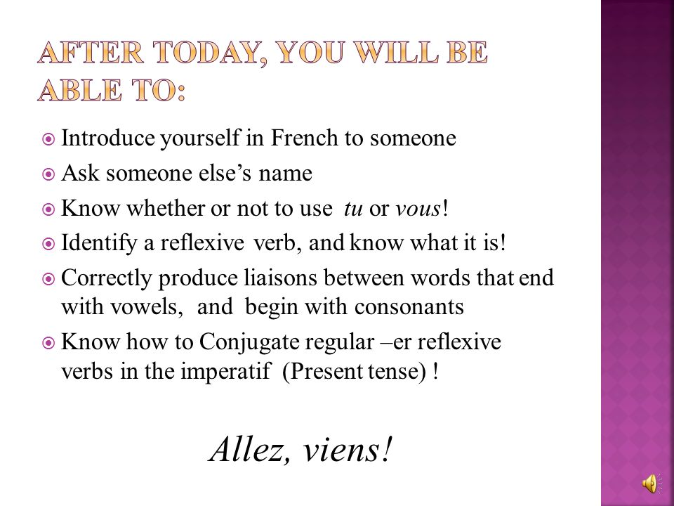 How to introduce yourself in French And an introduction to les verbs reflexifs
