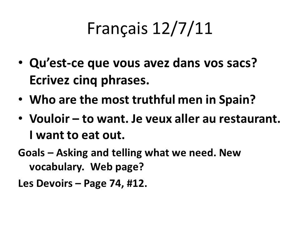 Français 12/7/11 Quest-ce que vous avez dans vos sacs.