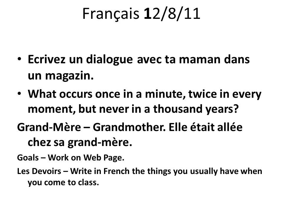 Français 12/9/11 Ouvrez vos livres á page 75.Faites Panorama Culturel.