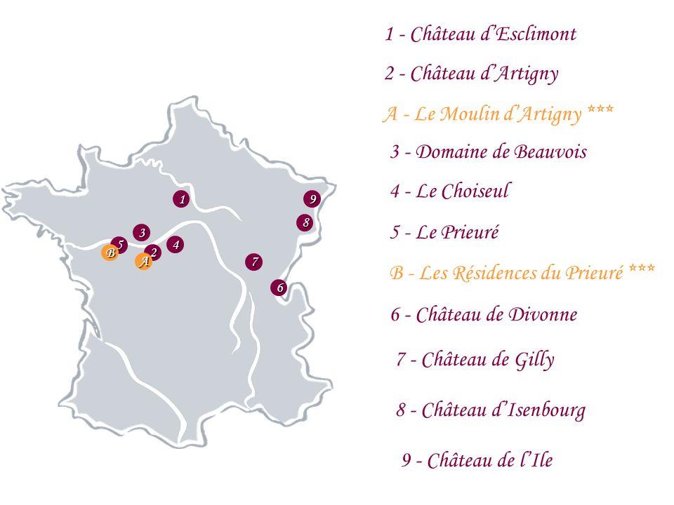 91 2 3 4 5 6 7 8 1 - Château dEsclimont 2 - Château dArtigny A - Le Moulin dArtigny *** 3 - Domaine de Beauvois 4 - Le Choiseul 5 - Le Prieuré B - Les Résidences du Prieuré *** 6 - Château de Divonne 7 - Château de Gilly 8 - Château dIsenbourg 9 - Château de lIle A B