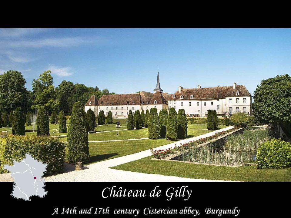 A 14th and 17th century Cistercian abbey, Burgundy Château de Gilly