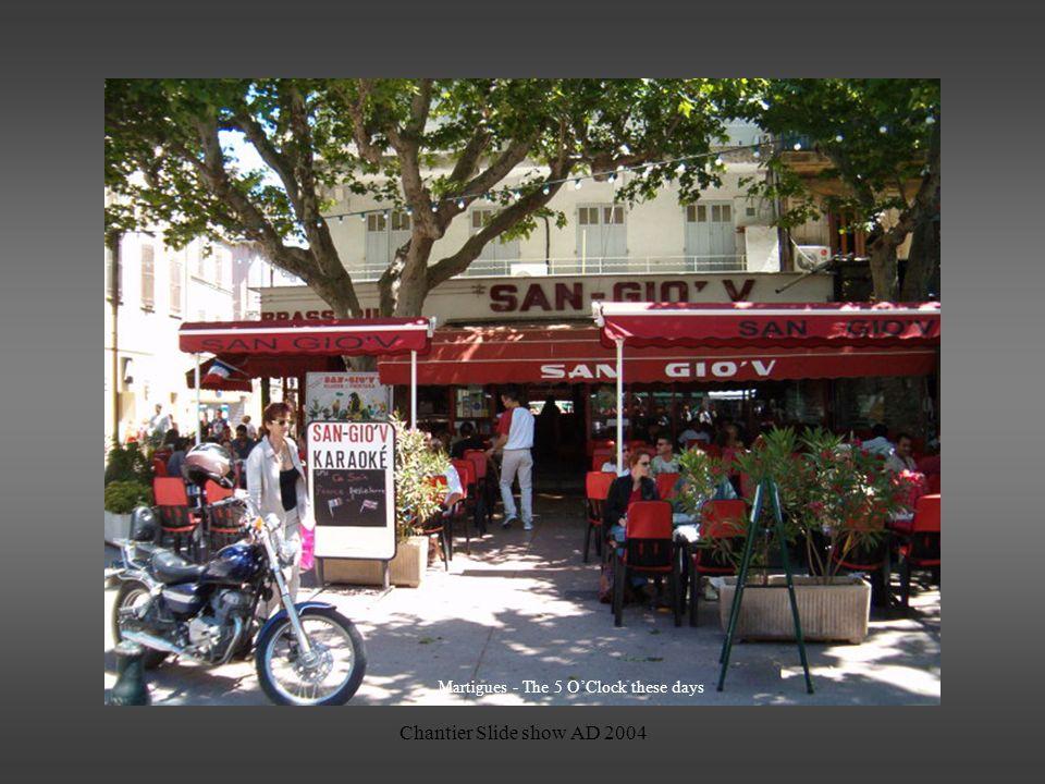 Chantier Slide show AD 2004 Martigues - Jonquières