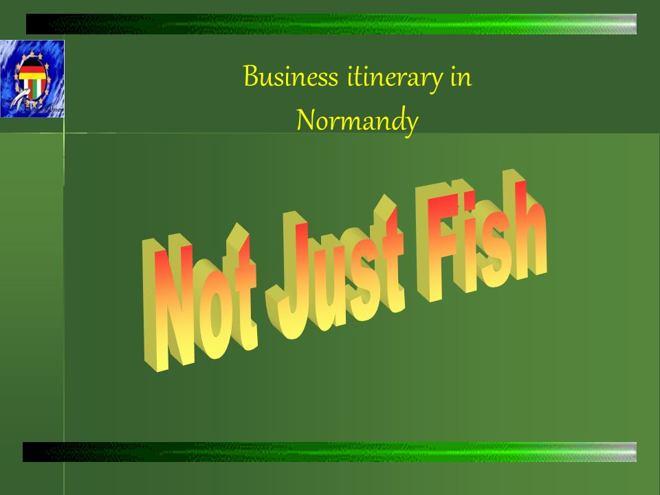 Business itinerary in Normandy