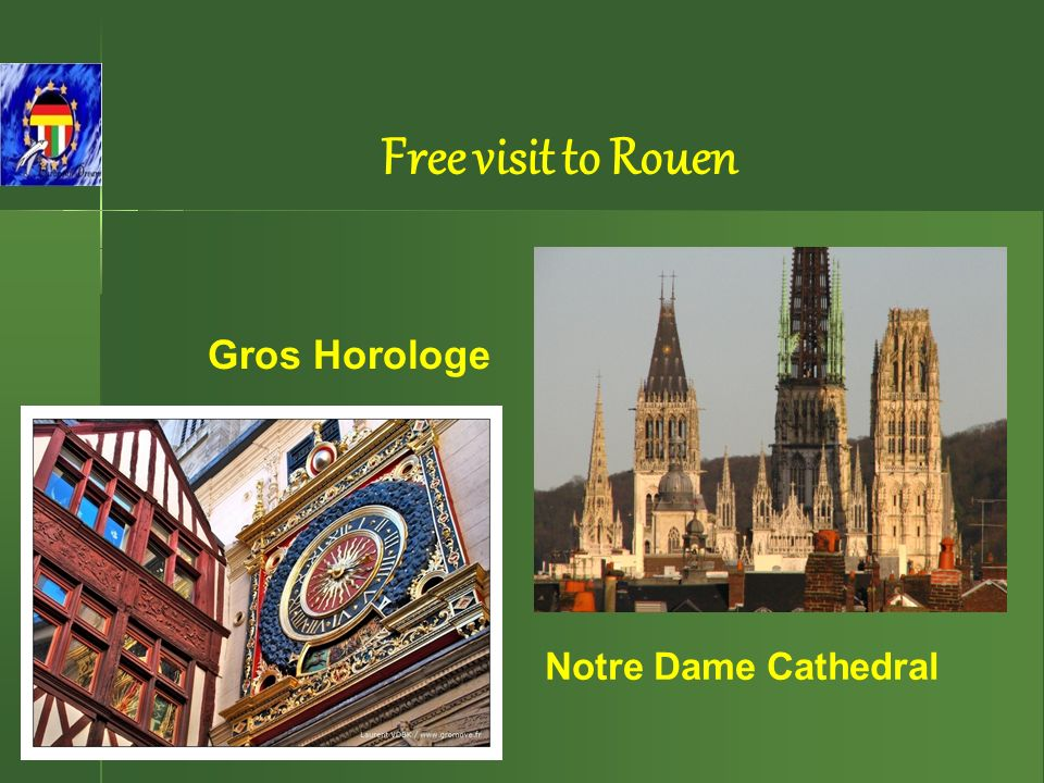 Free visit to Rouen Notre Dame Cathedral Gros Horologe