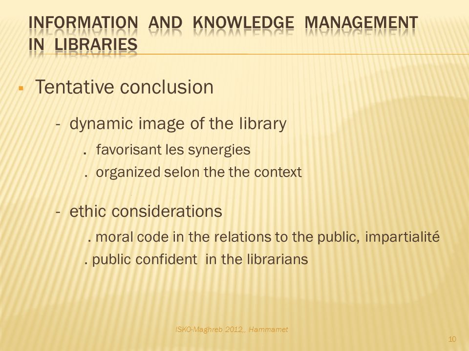 Tentative conclusion - dynamic image of the library.