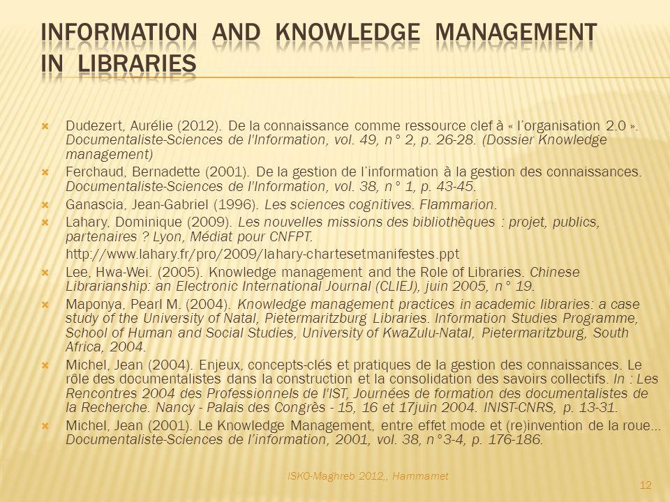 Dudezert, Aurélie (2012). De la connaissance comme ressource clef à « lorganisation 2.0 ».