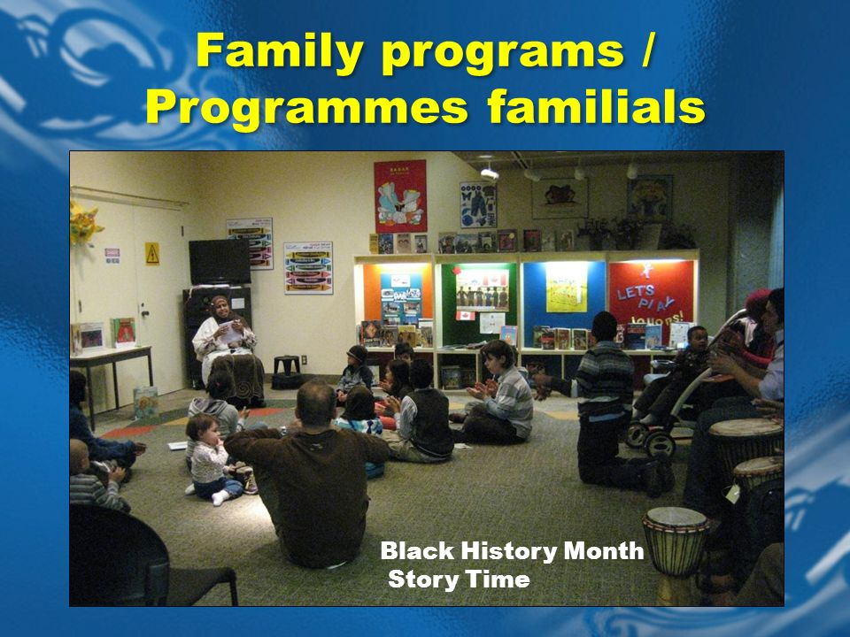 Black History Month Story Time Family programs / Programmes familials