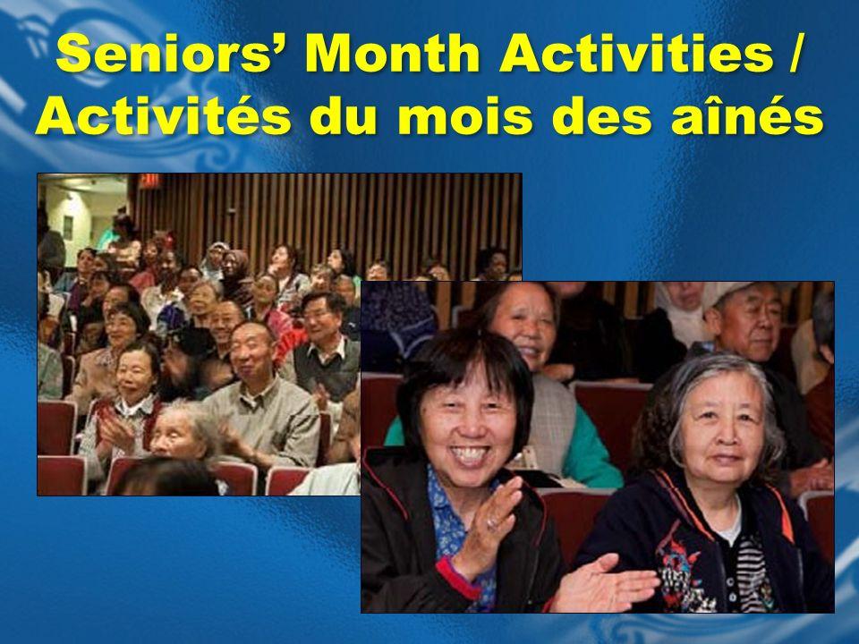 Seniors Month Activities / Activités du mois des aînés Seniors Month Activities / Activités du mois des aînés