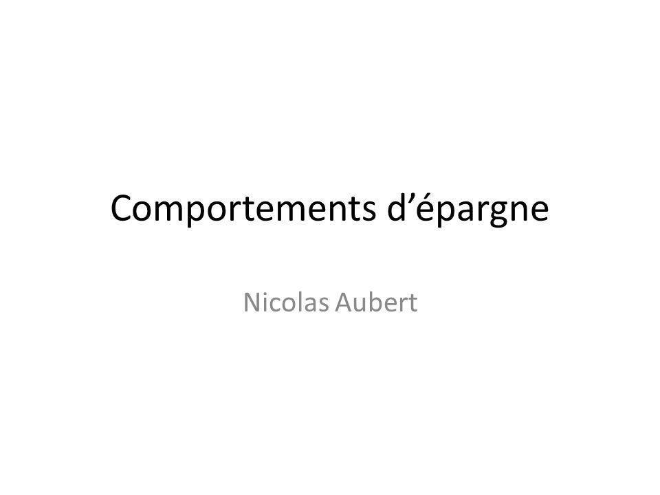 Comportements dépargne Nicolas Aubert