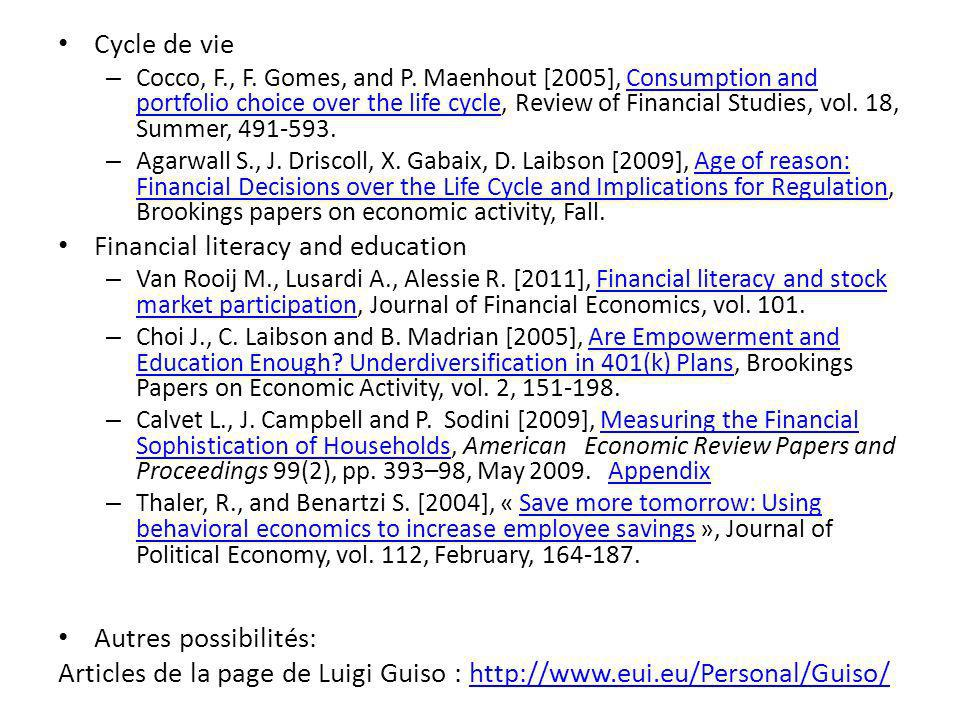 Cycle de vie – Cocco, F., F. Gomes, and P.