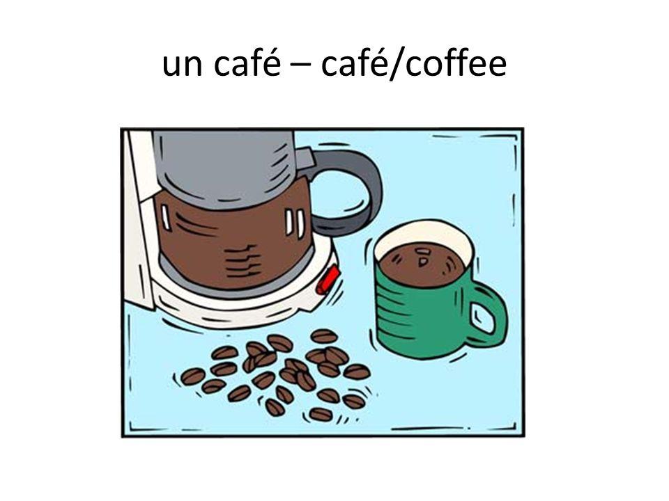 un café – café/coffee