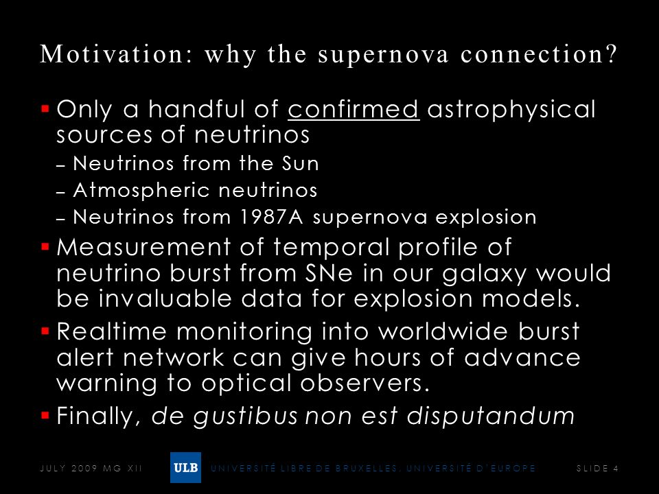 UNIVERSITÉ LIBRE DE BRUXELLES, UNIVERSITÉ DEUROPE Motivation: why the supernova connection.
