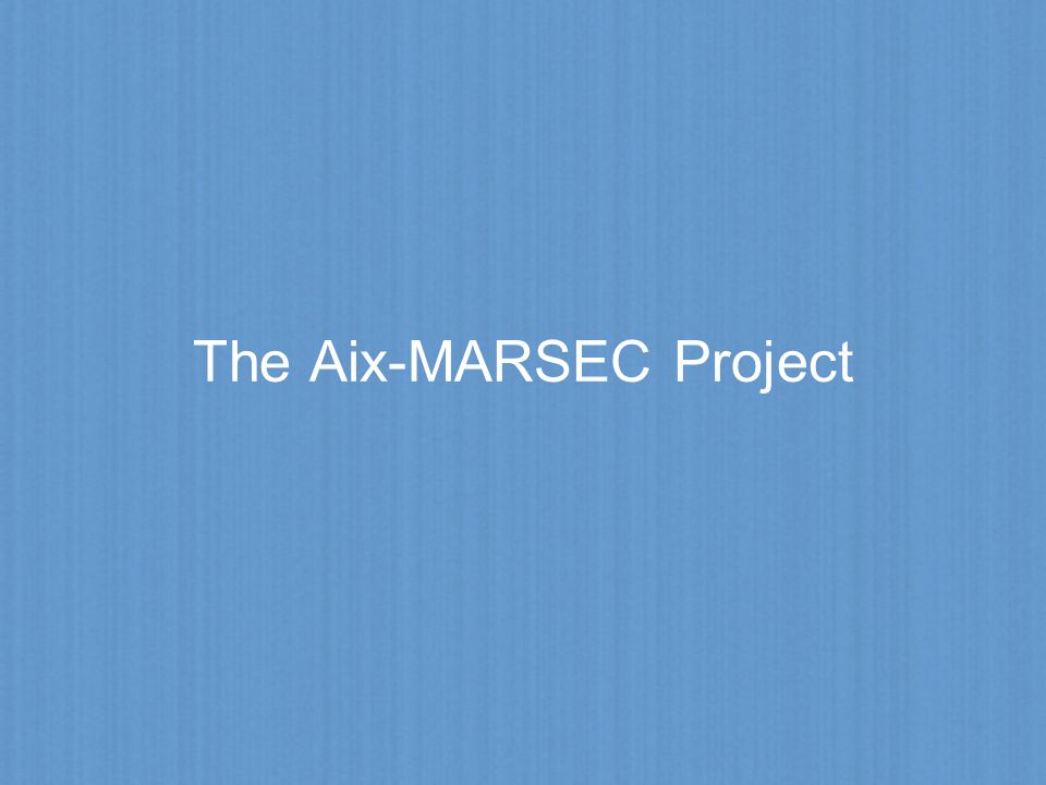 The Aix-MARSEC Project