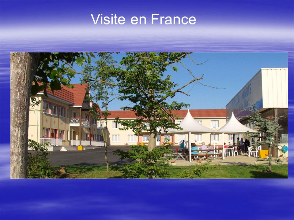 Visite en France