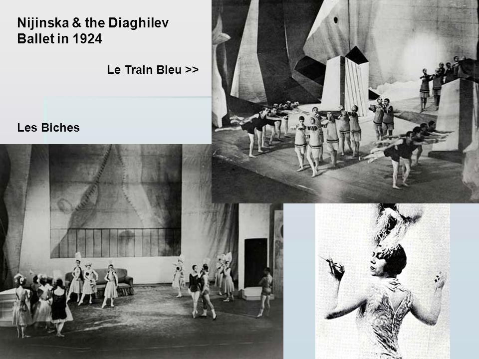 Nijinska & the Diaghilev Ballet in 1924 Le Train Bleu >> Les Biches