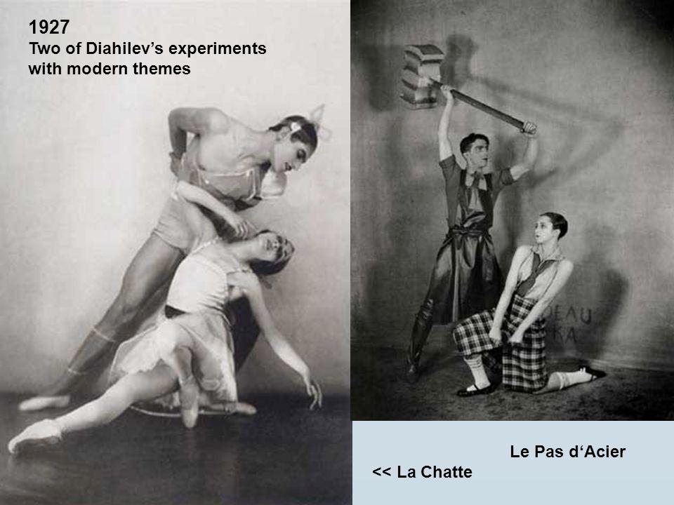 Le Pas dAcier << La Chatte 1927 Two of Diahilevs experiments with modern themes