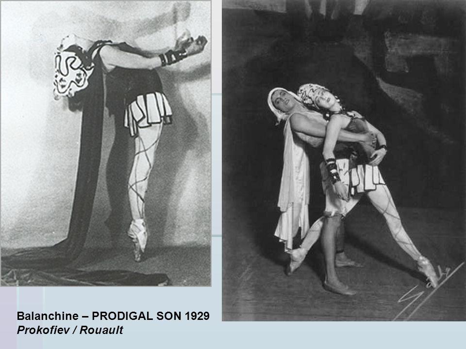 Balanchine – PRODIGAL SON 1929 Prokofiev / Rouault