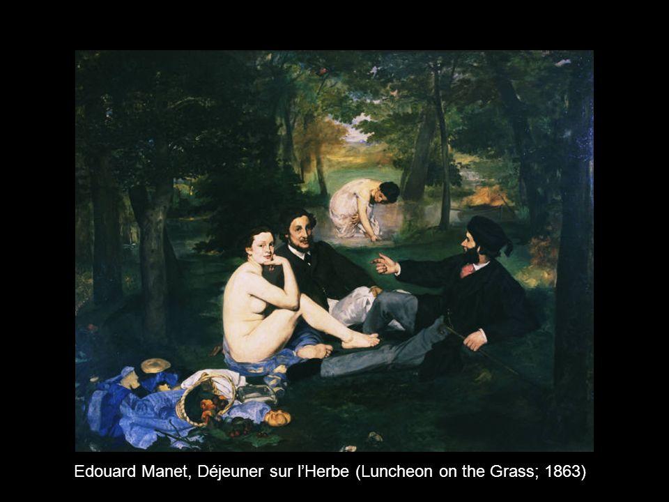 Edouard Manet, Déjeuner sur lHerbe (Luncheon on the Grass; 1863)
