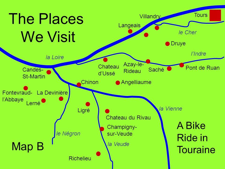 la Loire le Cher lIndre la Veude la Vienne Tours Villandry Langeais Azay-le- Rideau Saché Champigny- sur-Veude Richelieu Lerné Fontevraud- lAbbaye Cha