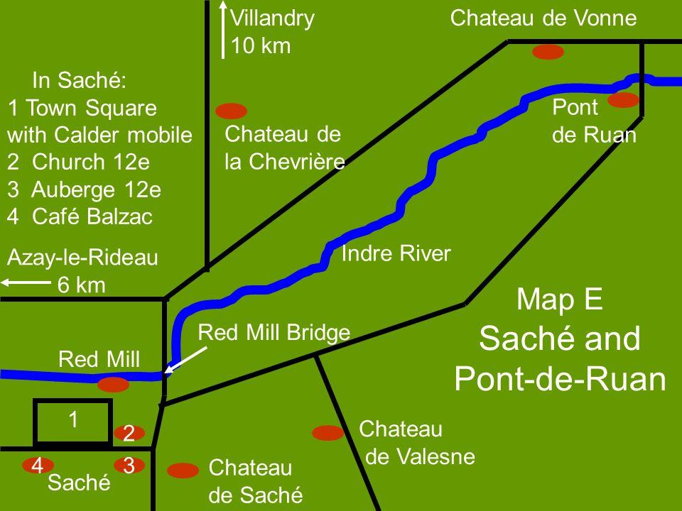 34 2 Chateau de Valesne Chateau de Saché Red Mill Red Mill Bridge Chateau de la Chevrière Pont de Ruan Chateau de Vonne 1 In Saché: 1 Town Square with