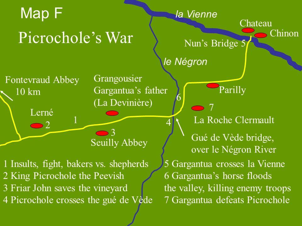 Picrocholes War Chinon Chateau Lerné Grangousier Gargantuas father (La Devinière) La Roche Clermault Fontevraud Abbey 10 km Seuilly Abbey Parilly 1 In