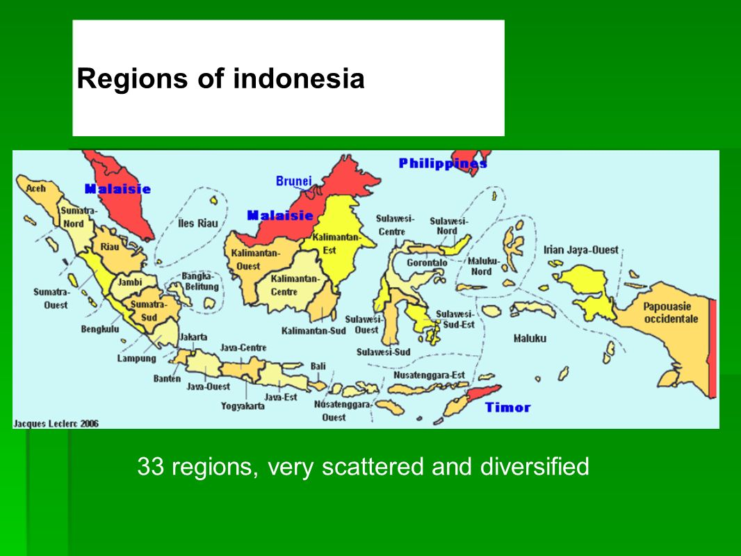 Regions of indonesia 33 regions, very scattered and diversified