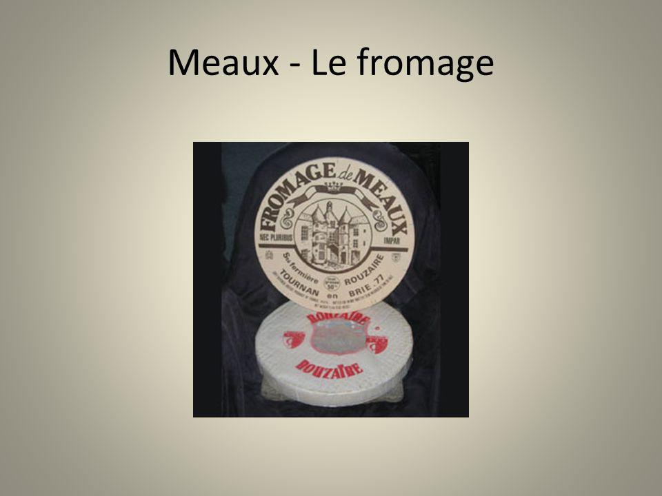 Meaux - Le fromage