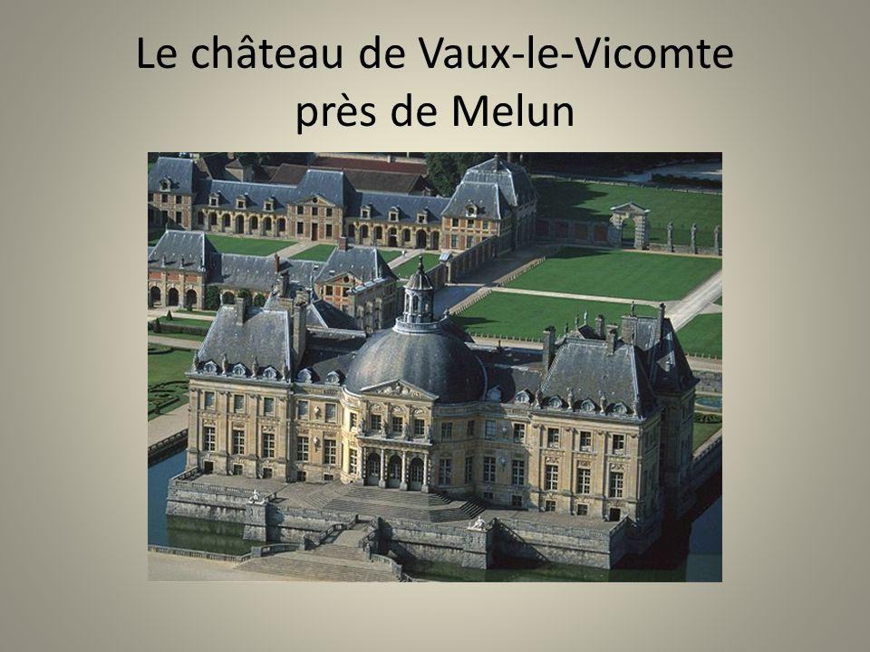 Le château de Vaux-le-Vicomte près de Melun
