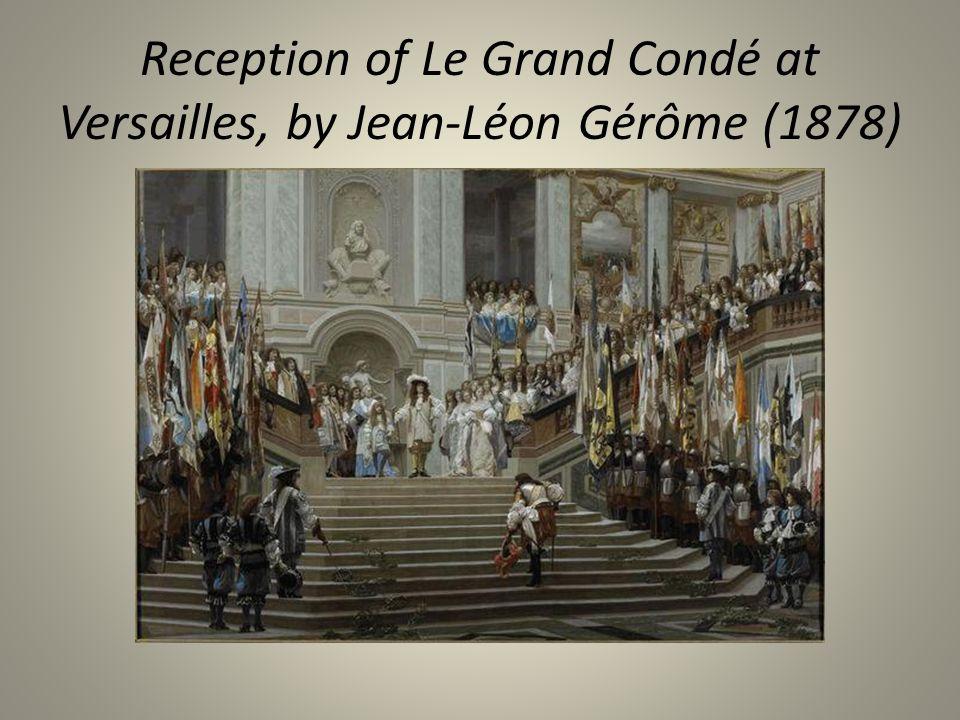 Reception of Le Grand Condé at Versailles, by Jean-Léon Gérôme (1878)