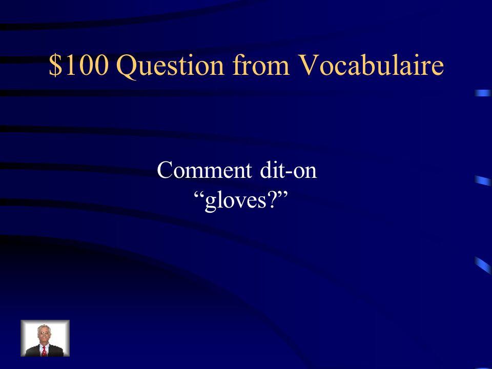 $500 Answer from les Verbes vouloir – to want je veuxnous voulons tu veuxvous voulez il veutils veulent voulu