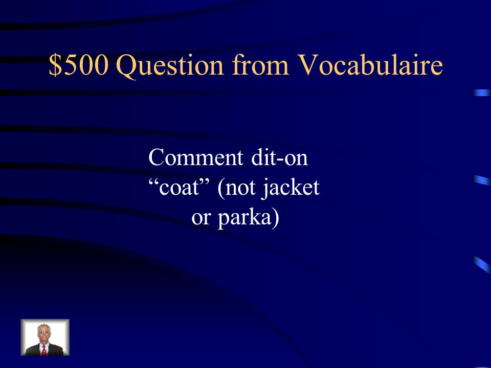 $400 Answer from Vocabulaire un tailleur