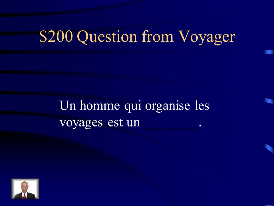 $100 Answer from Voyager hôtelier