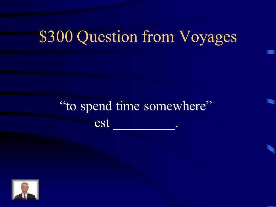 $200 Answer from Voyages agent de voyage (agence de voyage est acceptable)